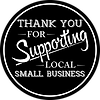 Thank You For Supporting Local Small Bus