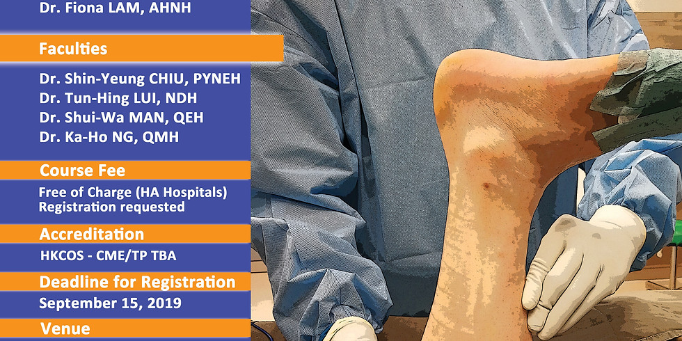 FOOT 2019 - Ankle and Hindfoot Cadaveric Workshop