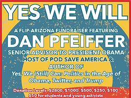 Flip AZ Fundraiser with Dan Pfeiffer