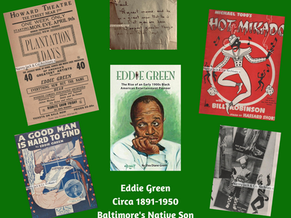 Eddie Green, Native Son of Baltimore