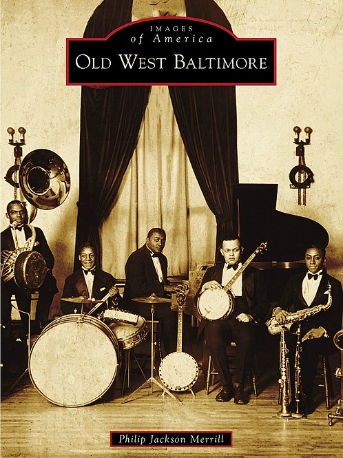 Images of America: Old West Baltimore (SIGNED)