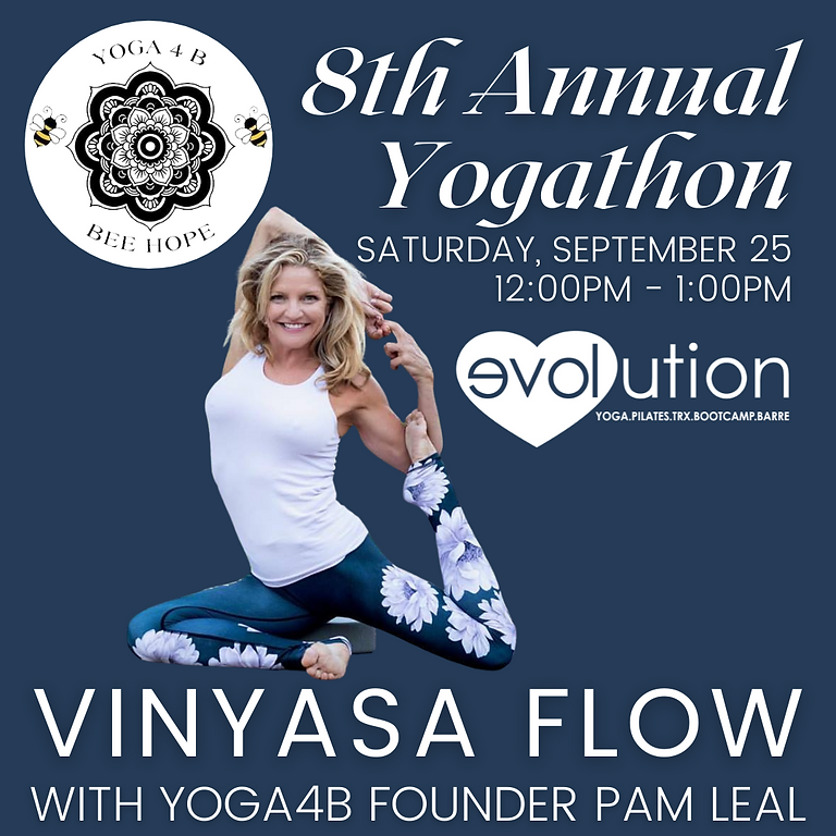 Yoga4B 8th Annual Yogathon: Vinyasa Flow with Pam Leal