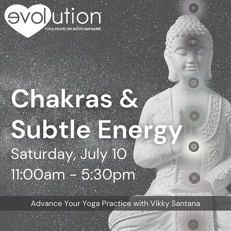 "Chakra  & Subtle Edition: ""Level Up"" Yoga Series"