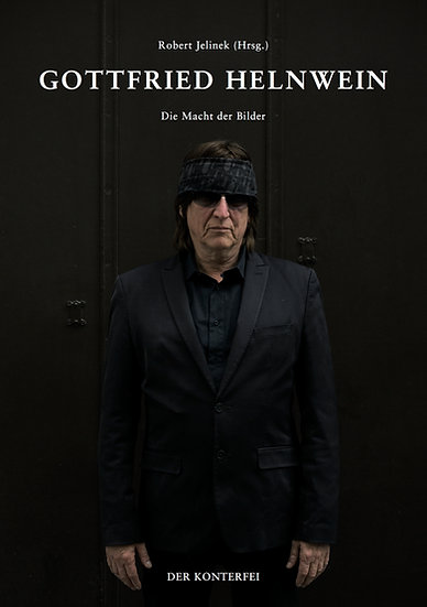 Gottfried Helnwein Macht der Bilder Robert Jelinek Der Konterfei