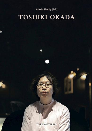TOSHIKI OKADA - Kristin Wadlig (Ed.)