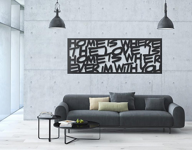 HOME IS WHERE THE LOVE | אמנות קיר | WALL ART XL
