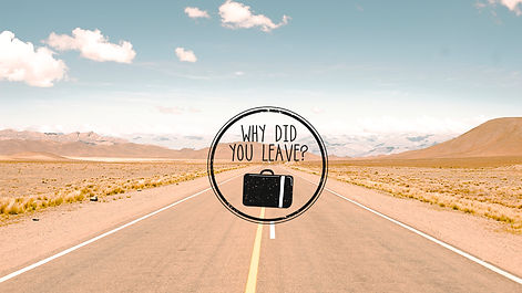 WHY DID YOU LEAVE?.jpg