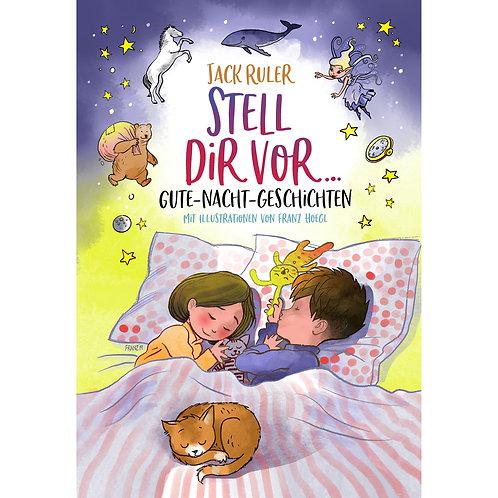Stell Dir vor...Gute-Nacht-Geschichten (Ebook)
