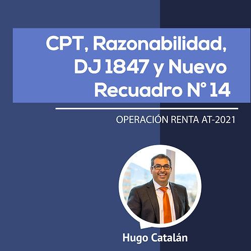 CPT, Razonabilidad, DJ 1847 y Nuevo Recuadro N° 14