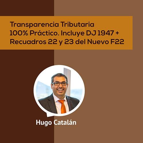TRANSPARENCIA TRIBUTARIA 100% PRÁCTICO. INCLUYE DJ1947+ RECUADROS 22 Y 23...