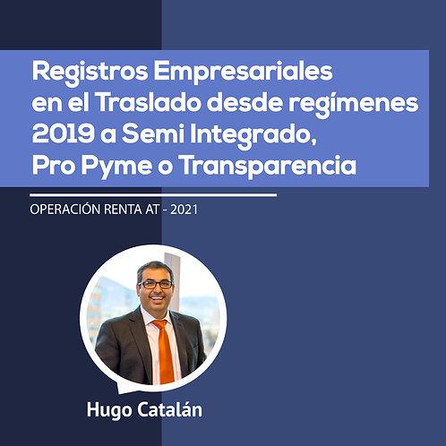 Registros Empresariales en el Traslado desde regímenes 2019 a Semi Integrado, Pr