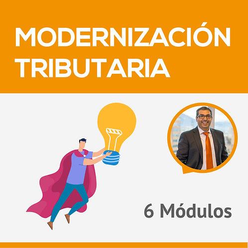 Modernización Tributaria - 6 MÓDULOS