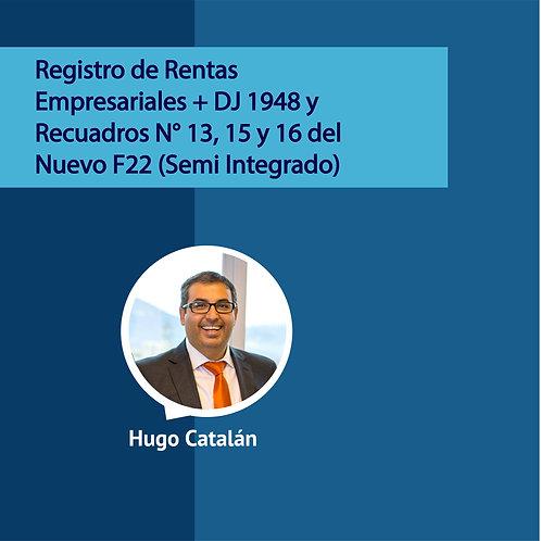 Registro de Rentas Empresariales + DJ 1948 y Recuadros N° 13, 15 y 16 del Nuevo