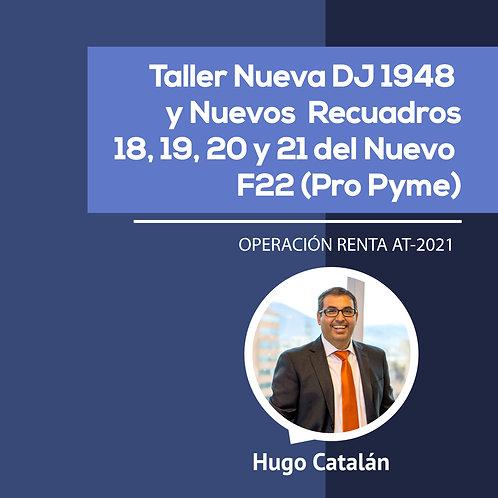 Nueva DJ 1948 y Nuevos  Recuadros 18, 19, 20 y 21 del Nuevo F22 (Pro Pyme)