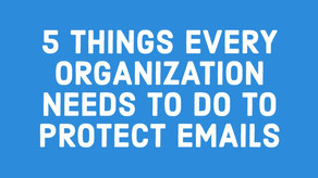 Layered EMAIL Protection Approach is today's New Normal