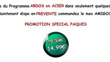 PROMO SPÉCIAL PÂQUES -25% programme ABDOS EN ACIER !
