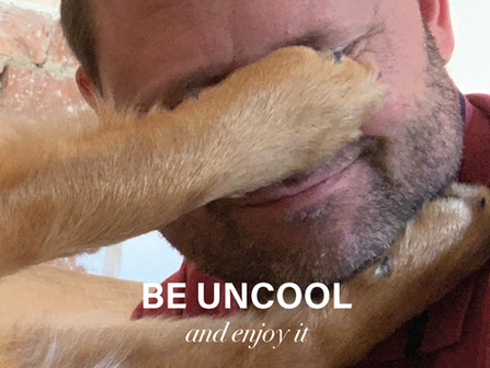 Be uncool