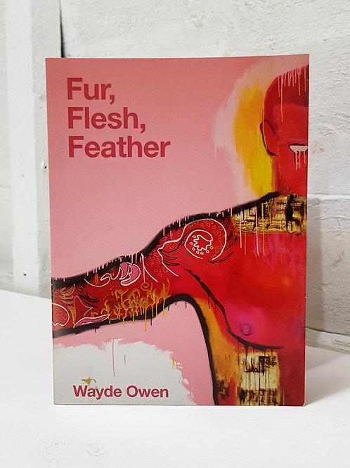 Fur, Flesh, Feather Book
