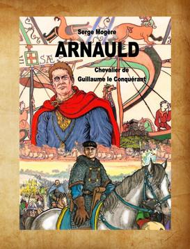 ARNAULD chevalier de Guillaume le Conquérant
