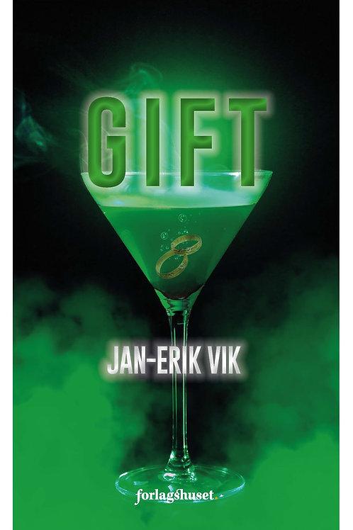 Forsidebilde av boken Gift skrevet av Jan-Erik Vik. Novellesamling med krim.
