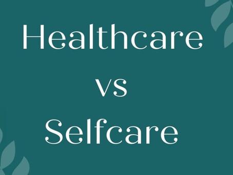 Healthcare vs. Selfcare