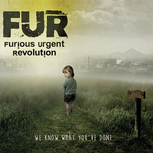 "F.U.R "" We Know What You've Done"" MP3."