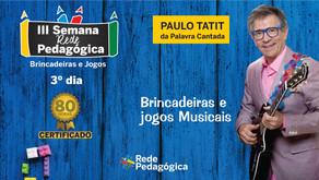 Brincadeiras e Jogos Musicais com Paulo Tatit