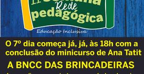 Hoje começa com a BNCC da Brincadeiras, 18h
