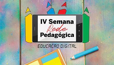Card_IV-Semana-Rede-Pedagógica_r_otimiza