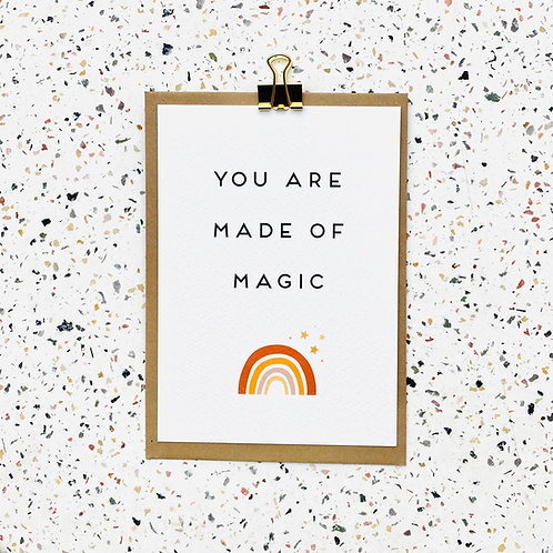 You are made of magic