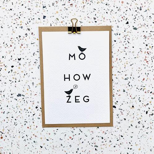 Mo how zeg