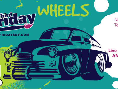 3rd Friday May 21st - WHEELS!