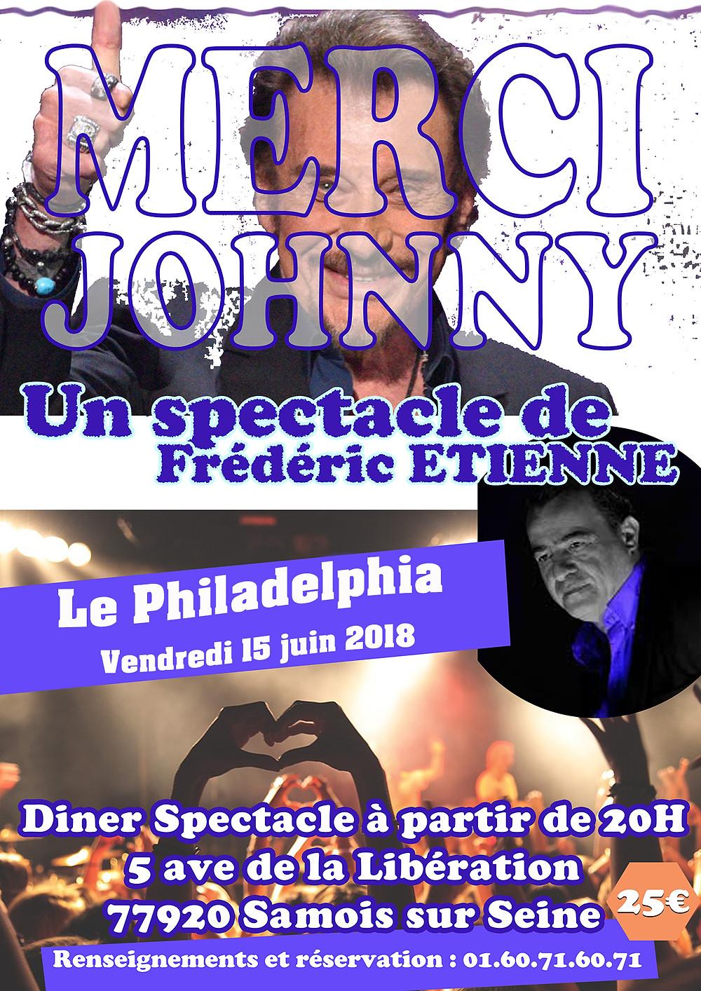Spectacle Johnny Hallyday, le Philadelphia à Samois sur Seine