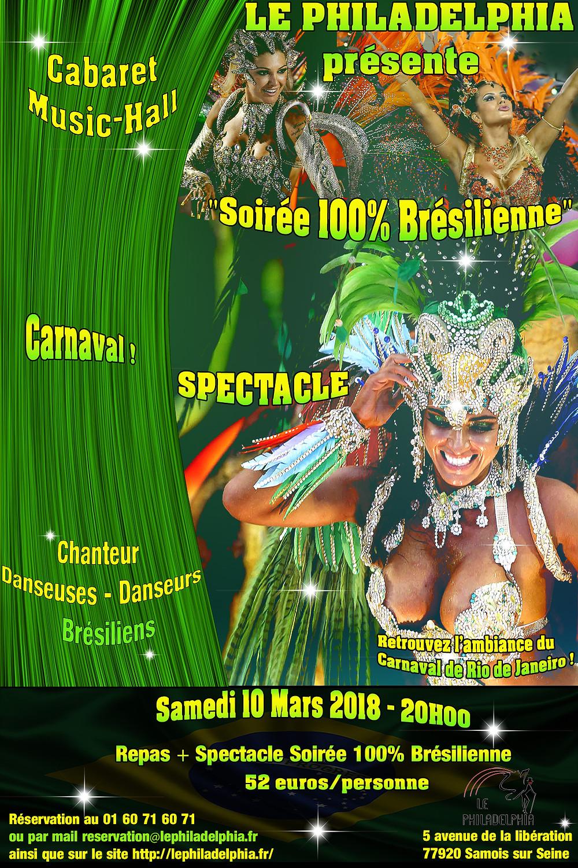 """Spectacle """"Soirée Brésilienne"""" au cabaret le Philadelphia le Samedi 10 mars 2018"""