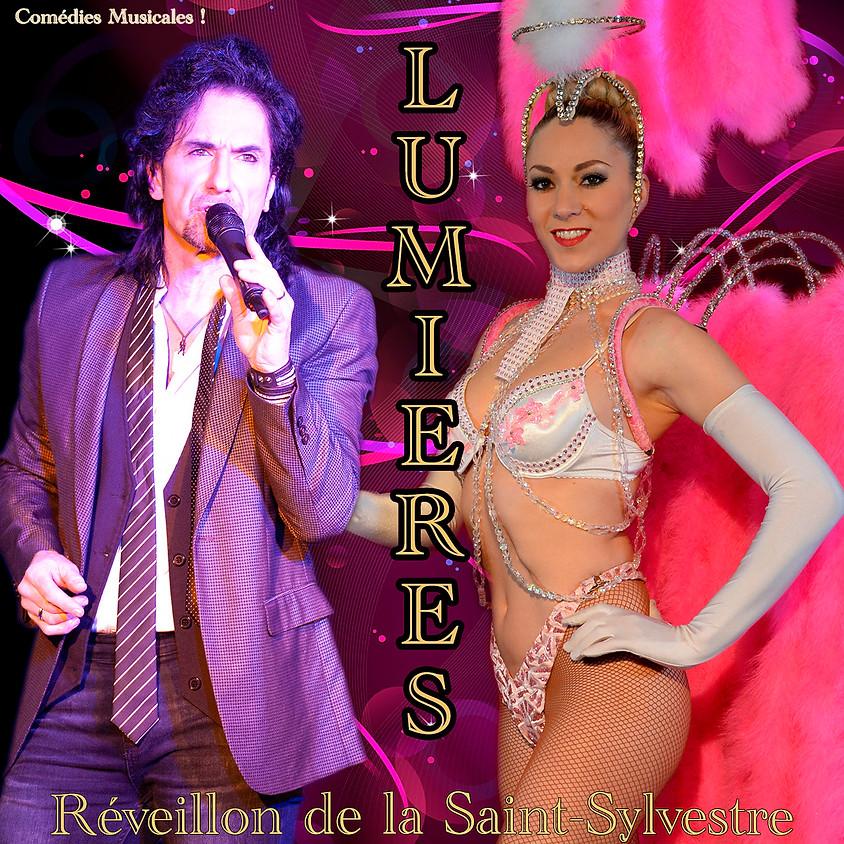 """Réveillon de la Saint-Sylvestre - Revue """"Lumières"""""""
