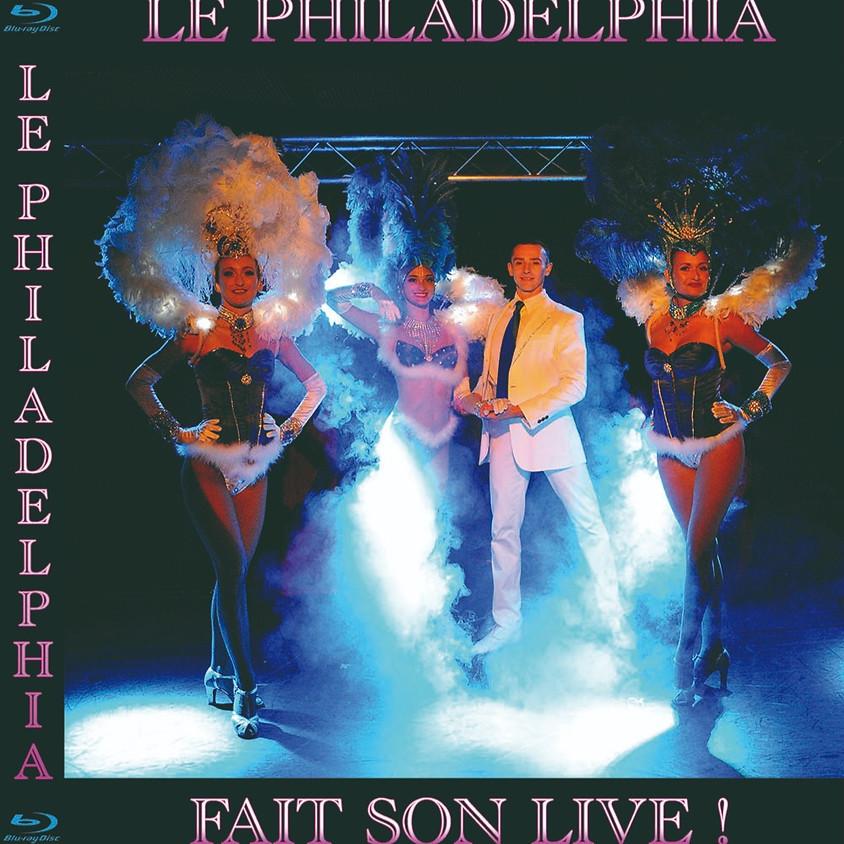 Le Philadelphia fait son Live ! Edition Blu-Ray Haute définition