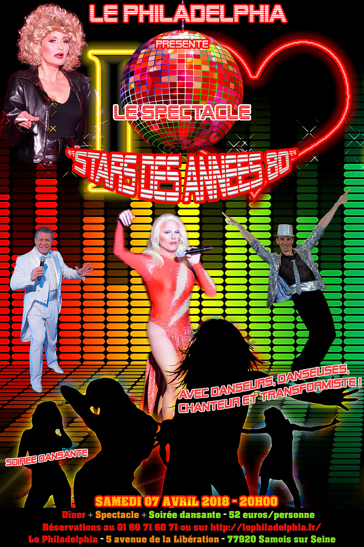 """Spectacle """"Stars des Années 80"""" au cabaret le Philadelphia le samedi 7 avril 2018"""