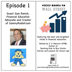 Episode 1 of Piggy Banks to Wall Street
