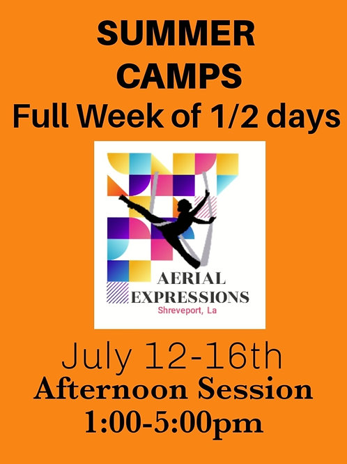 July 12-16 (Afternoon Session) 1/2 Day, Full Week