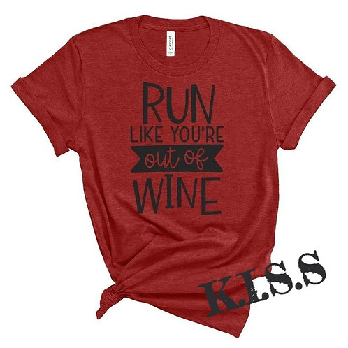 Run Like Your Out of Wine