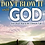 Thumbnail: Don't Blow It With God