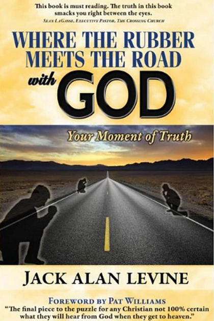 Where The Rubber Meets The Road with God