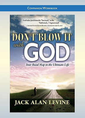 Work Book DON'T BLOW IT WITH GOD