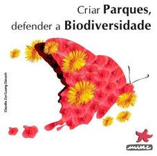 Criar Parques e Defender Biodiversidade