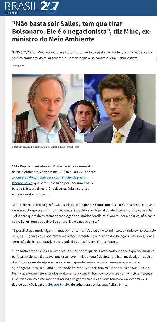 - [ ] Brasil 247 (25_06_2021)- 'Não basta sair Salles, tem que tirar Bolsonaro. Ele é o ne