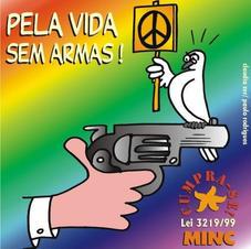 Pela Vida Sem Armas!