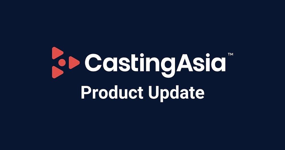 CastingAsia Product Update