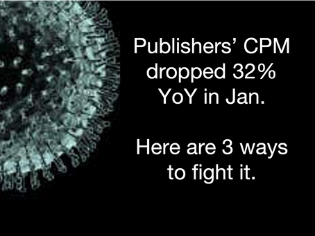 3 Ways for publishers to increase eCPM under the Coronavirus (COVID-19) impact