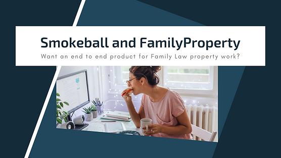 Copy of Smokeball and FamilyProperty - F