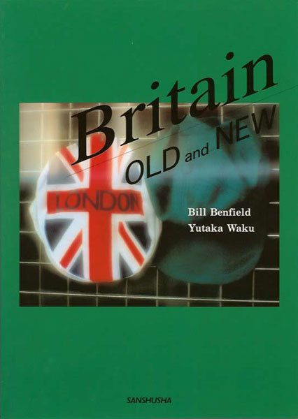 Britain Old and New